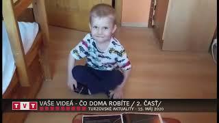 VAŠE VIDEÁ – ČO DOMA ROBÍTE / 2. ČASŤ/