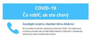 COVID-19 ČO ROBIŤ AK STE CHORÝ
