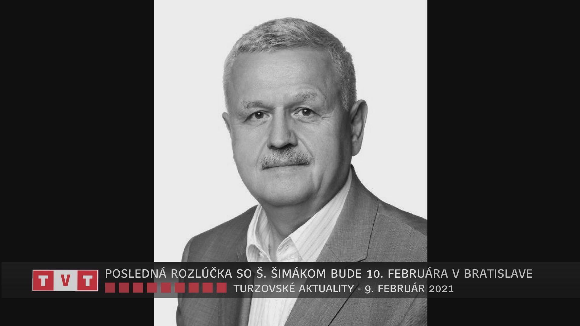 POSLEDNÁ ROZLÚČKA SO Š. ŠIMÁKOM BUDE 10. FEBRUÁRA V BRATISLAVE