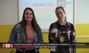 PREDSTAVUJEME ÚSPEŠNÝCH ŠTUDENTOV GYMNÁZIA V TURZOVKE